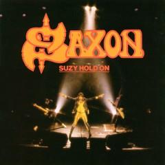 Saxon - Suzie Hold On