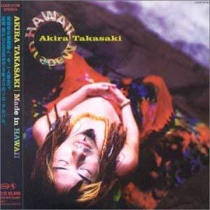Akira Takasaki - Made in Hawaii