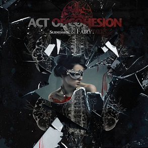 Act of Cohesion - Submission & Fairytales