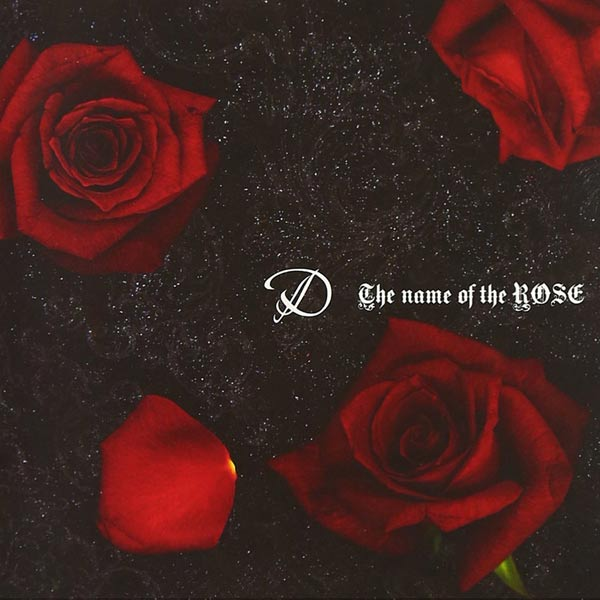 D - The Name of the Rose