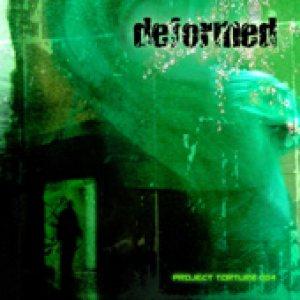 Deformed - Project Torture 004