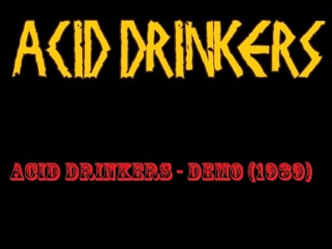 Acid Drinkers - Demo