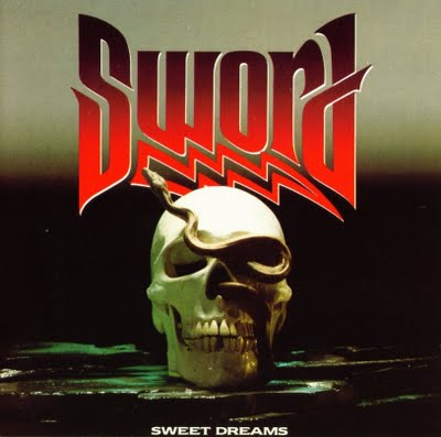 Sword - Sweet Dreams