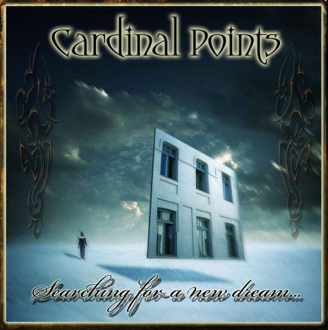 Cardinal Points - Searching for a New Dream...