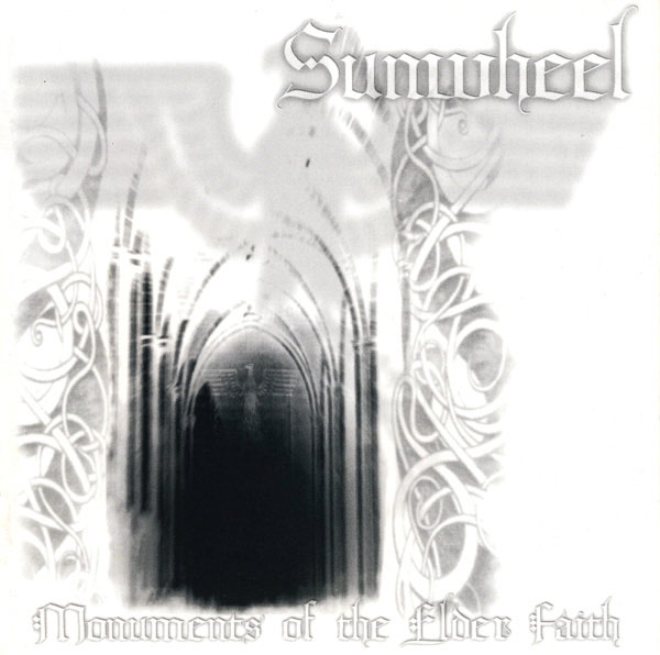 Sunwheel - Monuments of the Elder Faith