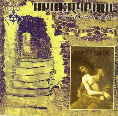 Apocryphal / Dialectic Soul - In Labyrinth of Time / Dialectic Soul
