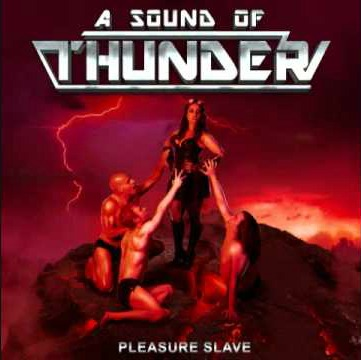 A Sound of Thunder - Tales from the B-side (Pleasure Slave)