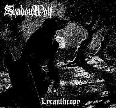 """ShadowWolf - Lycanthropy """"Promo"""""""