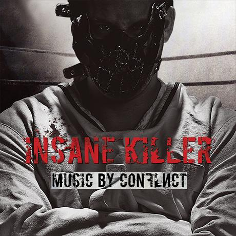 Conflict - Insane Killer
