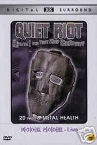 Quiet Riot - Live! In the 21st Century