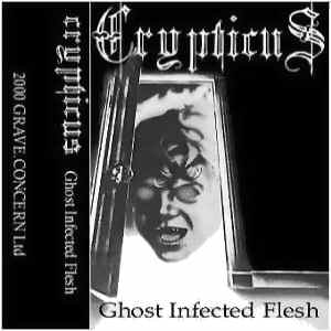 Crypticus - Ghost Infected Flesh