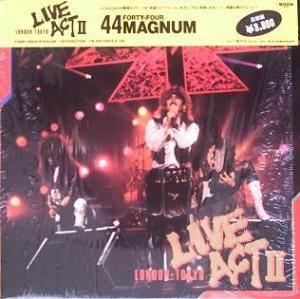 44 Magnum - Live Act II