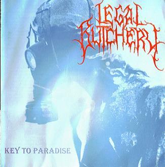 Legal Butchery - Key to Paradise