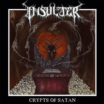 Insulter - Crypts of Satan