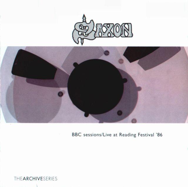 Saxon - BBC Sessions / Live at Reading Festival '86
