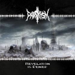 Paroxysm - Revelation Is Denied