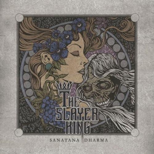 The Slayerking - Sanatana Dharma