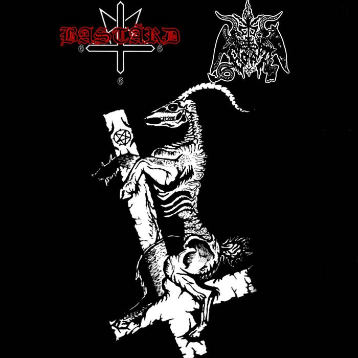 Black Goat / Bastärd - Descend from Blackened Skies to Spread the Words of Satan