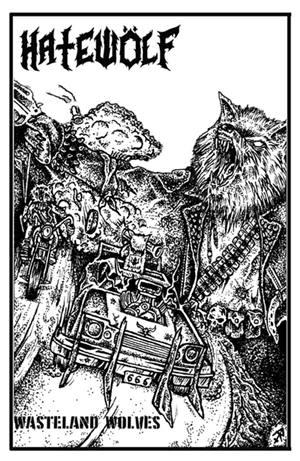 Hatewölf - Wasteland Wolves