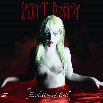 Casket Robbery - Evolution of Evil