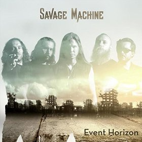 Savage Machine - Event Horizon