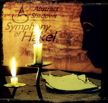 Abstract Shadows - Symphony of Hakel