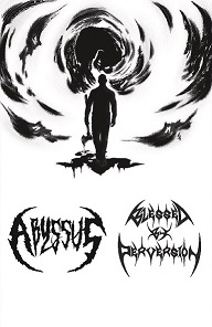 Abyssus / Blessed by Perversion - Abyssus - Blessed by Perversion