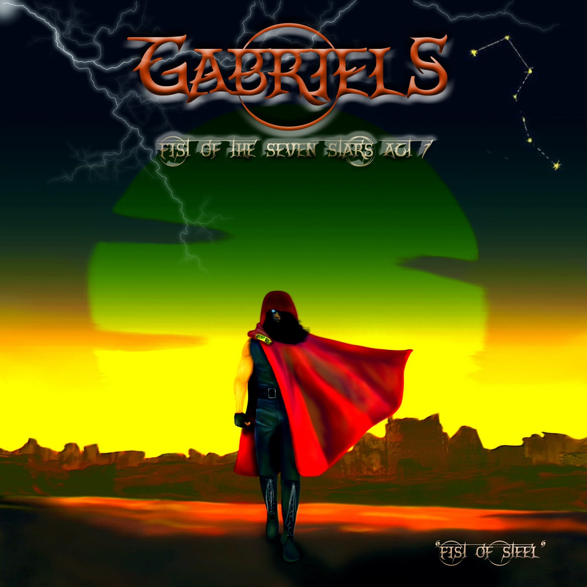 Gabriels - Fist of the Seven Stars - Act 1: Fist of Steel