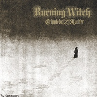 Burning Witch - Crippled Lucifer (10 Psalms for Our Lord of Light)