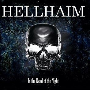 Hellhaim - In the Dead of the Night