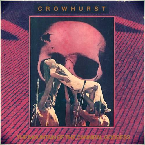 Crowhurst - The Mountain of the Cannibal Goddess