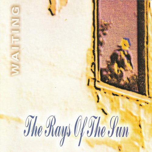The Rays of the Sun - Waiting