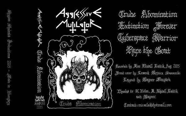 Aggressive Mutilator - Crude Abomination