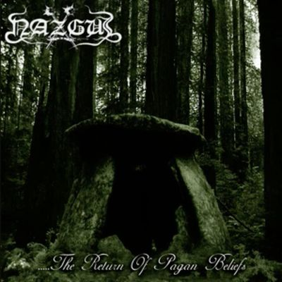 Nazgul - The Return of Pagan Beliefs