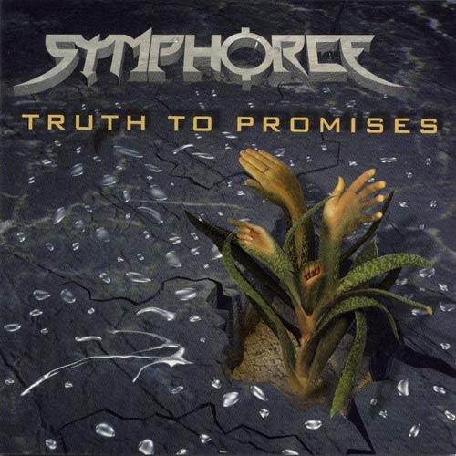 Symphorce - Truth to Promises