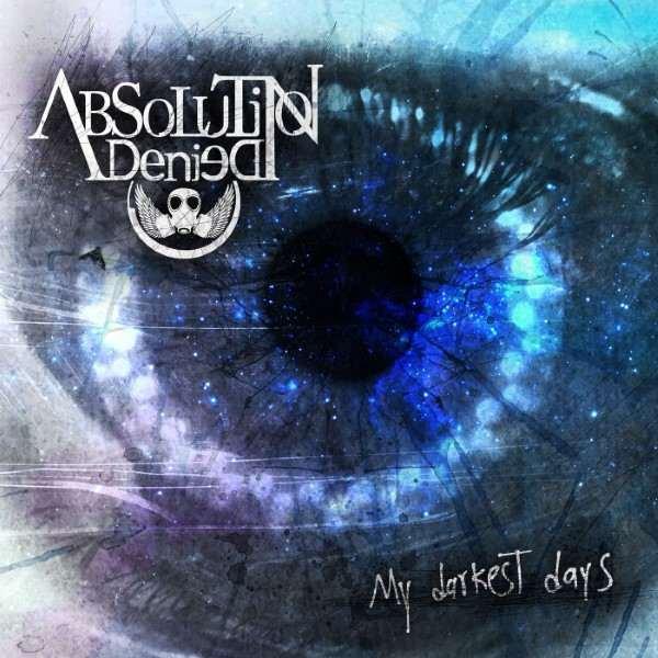 Absolution Denied - My Darkest Days