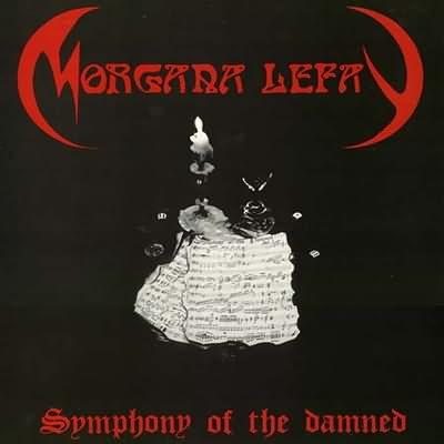 Morgana Lefay - Symphony of the Damned