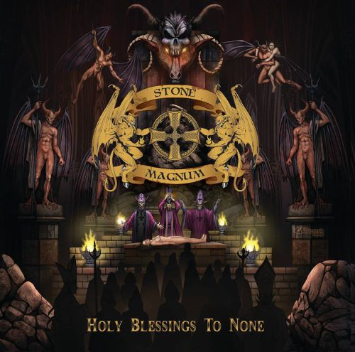 Stone Magnum - Holy Blessings to None