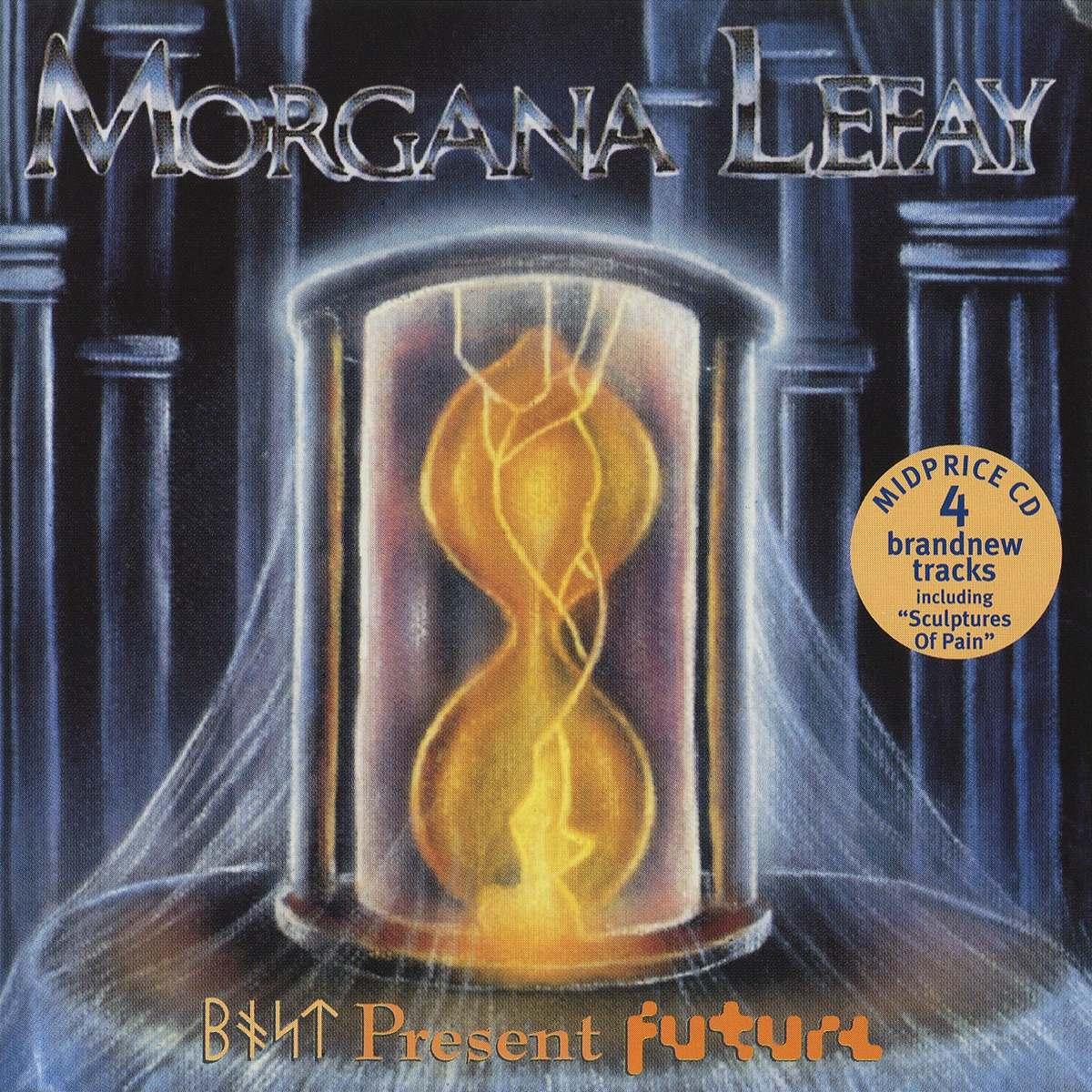 Morgana Lefay - Past Present Future