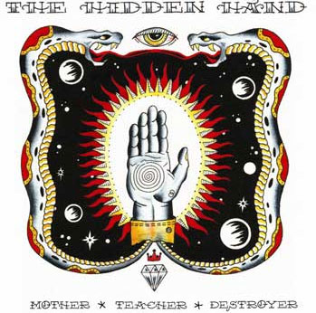 The Hidden Hand - Mother Teacher Destroyer