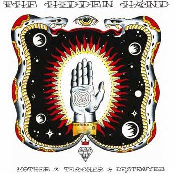 The Hidden Hand - Mother Teacher Destroyer