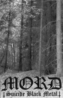 Mord - Suicide Black Metal