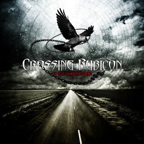 Crossing Rubicon - No Less than Everything