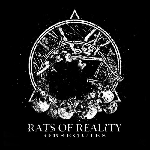 Rats of Reality - Obsequies