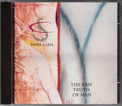 Sacred Curse - The Raw Truth of Man