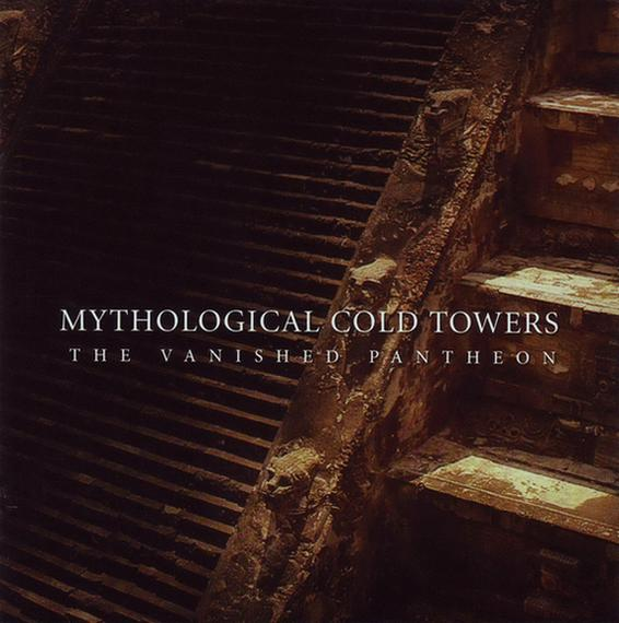 Mythological Cold Towers - The Vanished Pantheon