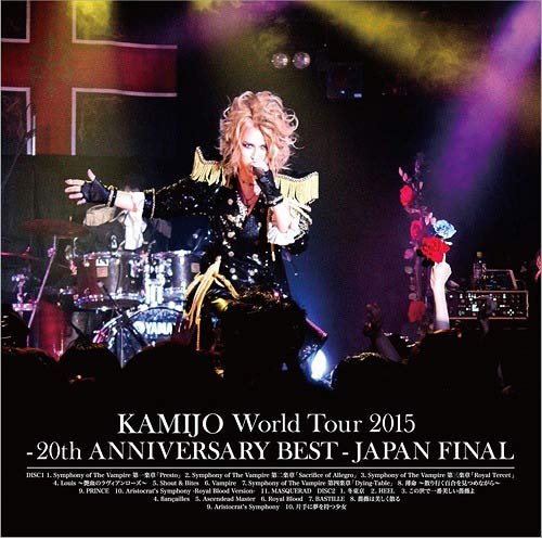 Kamijo - World Tour 2015 -20th Anniversary Best- Japan Final
