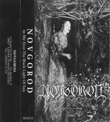 Novgorod - In My Eyes the Black Light of Sun
