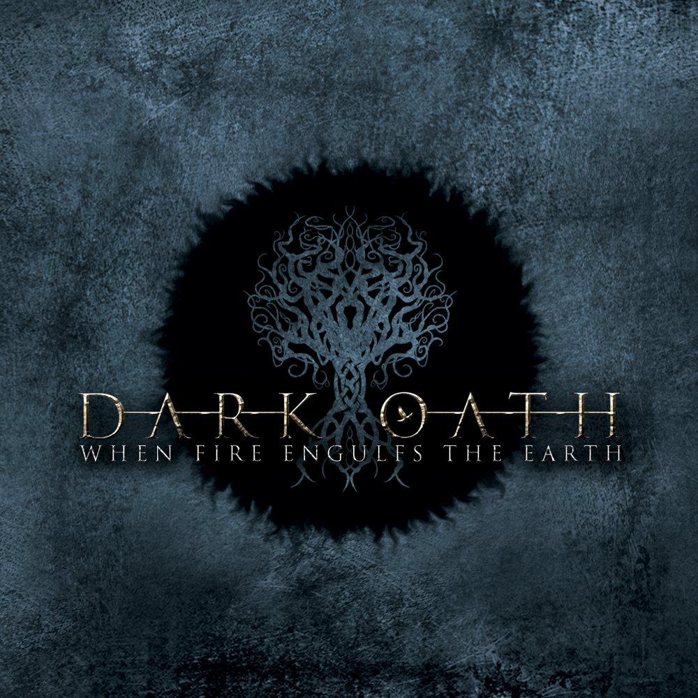 Dark Oath - When Fire Engulfs the Earth