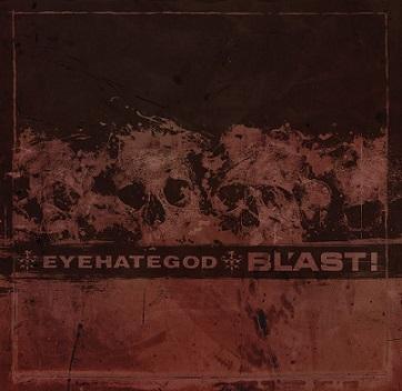Eyehategod - Eyehategod / Bl'ast